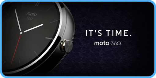 Moto360 its time