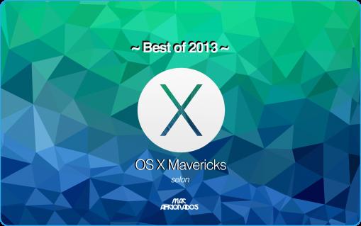 Best of OS X Mavericks Mac Aficionados