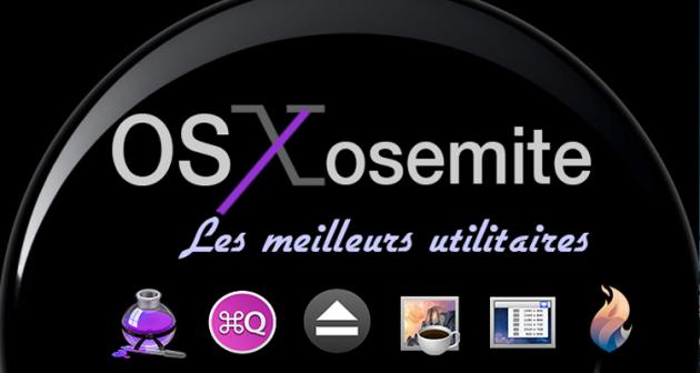 OS X Yosemite meilleurs utilitaires